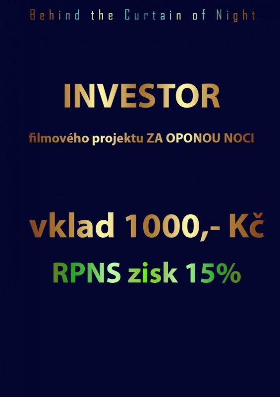 Za oponou noci - investor