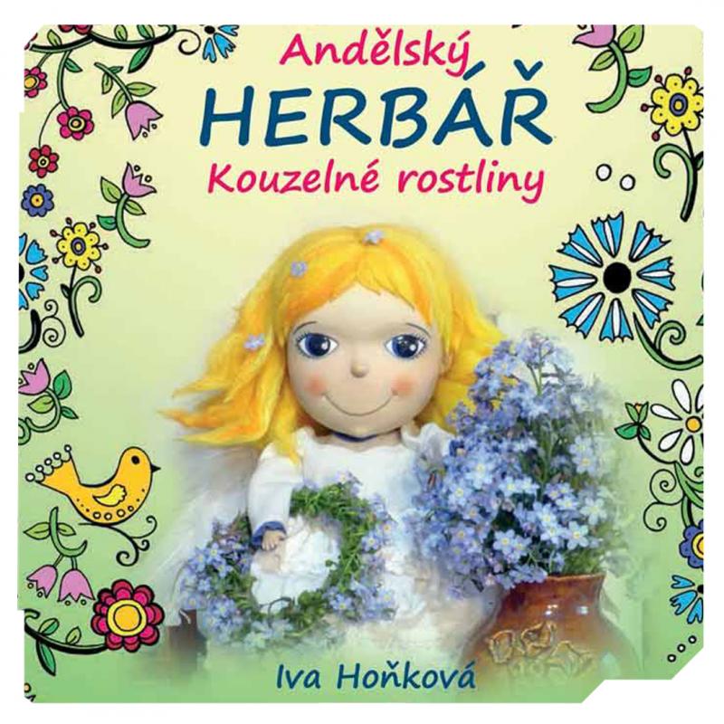 Andělský HERBÁŘ. Kouzelné rostliny