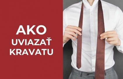 Ako uviazať kravatu