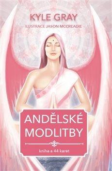 Andělské modlitby - kniha + 44 karet