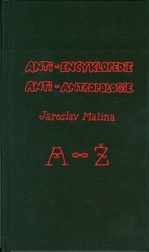 Anti-encyklopedie anti-antropologie