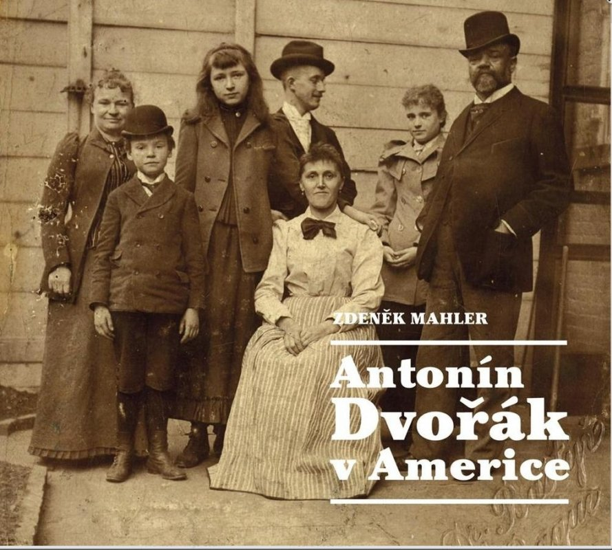 Antonín Dvořák v Americe