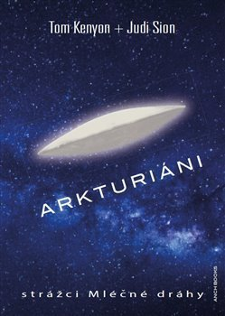 Arkturiáni strážci Mléčne dráhy + CD