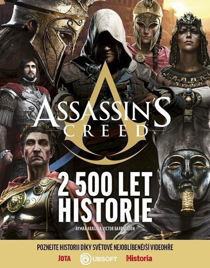 Assassin's Creed – 2 500 let historie Victor Battaggion