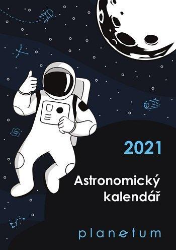 Astronomický kalendář 2021 (PLANETUM)