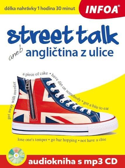 Audiokniha - Street talk aneb angličtina z ulice + mp3 CD