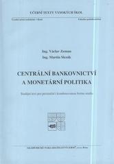 Centrální bankovnictví a monetární politika