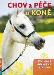 Chov a péče o koně, 1. část ZZVJ - Úvod do chovu koní a péče o ně