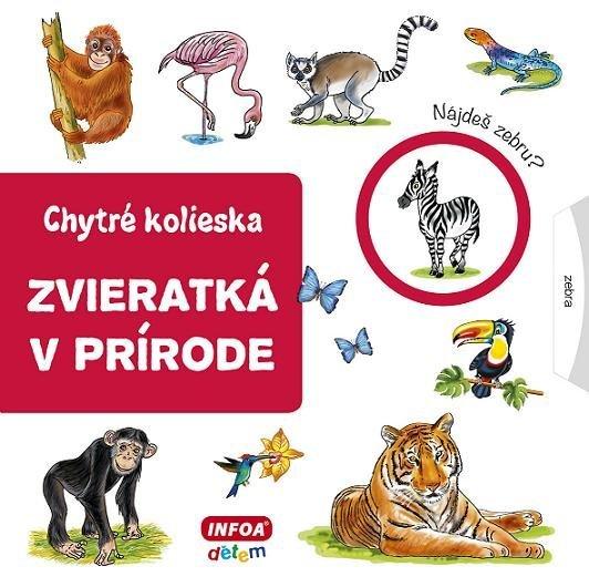 Chytré kolieska - zvieratká v prírode (SK vydanie)