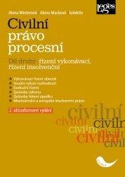 Civilní právo procesní. Díl druhý: řízení vykonávací, řízení insolvenční 2. aktualizované vydání