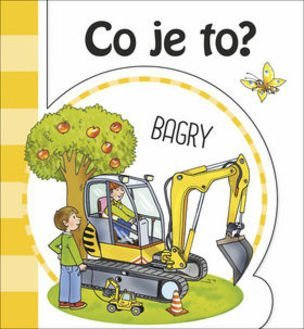 Co je to? Bagry