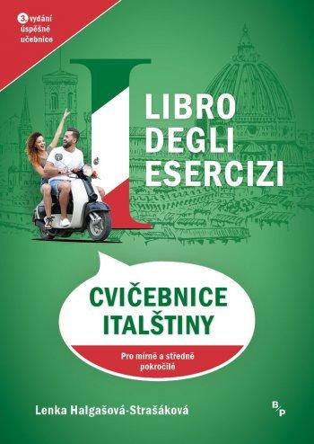 Cvičebnice italštiny - Libro degli esercizi, pro mírně a středně pokročilé