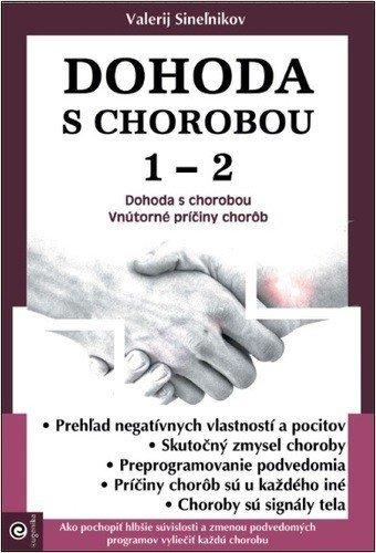Dohoda s chorobou 1. - 2.