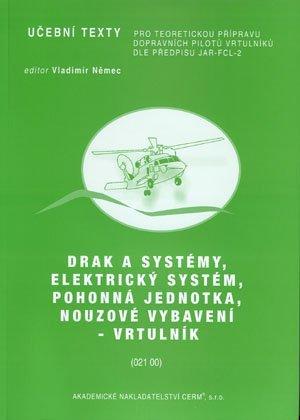 Drak a systémy, elektrický systém, pohonná jednotka, nouzové vybavení - vrtulník