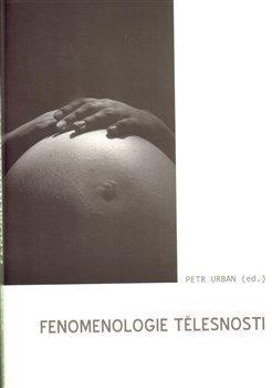 Fenomenologie tělesnosti