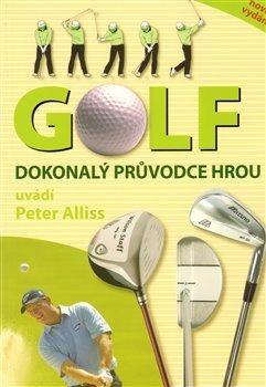 Golf dokonalý průvodce hrou