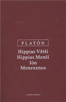 Hippias Větší, Hippias Menší, Ión, Menexenos - 4. opravené vydání