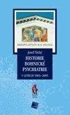 Historie bohnické psychiatrie v letech 1903-2005