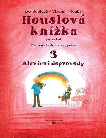Houslová knížka pro radost 3 - Přednesové skladby ve 3. poloze - klavírní doprovody H8010b