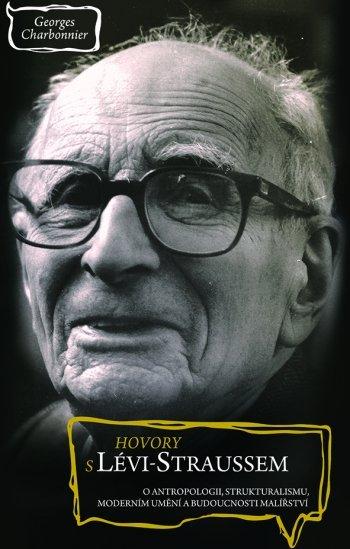 Hovory s Lévi-Straussem