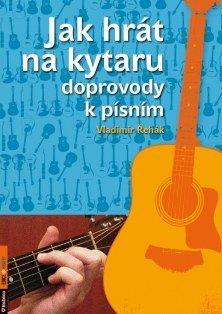 Jak hrát na kytaru doprovody k písním Řehák, Vladimír