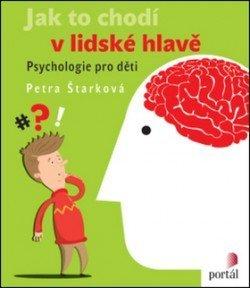 Jak to chodí v lidské hlavě Petra Štarková