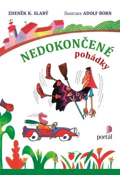 Nedokončené pohádky Zdeněk K. Slabý