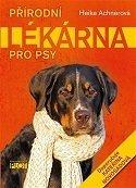 Přírodní lékárna pro psy Achnerová Heike