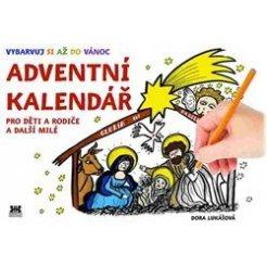 Adventní kalendář pro děti a rodiče a další přátele