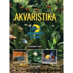 Akvaristika - 100 + 1 záludných otázek 3.vydání