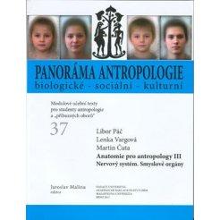 Anatomie pro antropology III. Nervový systém. Smyslové orgány