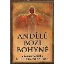 Andělé, Bozi a Bohyně