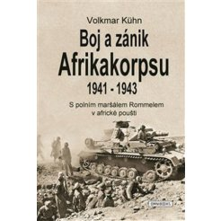 Boj a zánik Afrikakorpsu 1941-43