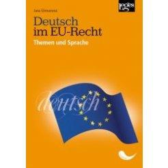 Deutsch im EU-Recht, Themen und Sprache