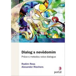 Dialog s nevědomím - Práce s metodou voice dialogue