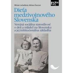 Dieťa medzivojnového Slovenska