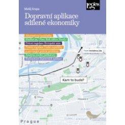Dopravní aplikace sdílené ekonomiky a jejich veřejnoprávní regulace