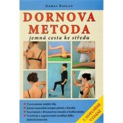 Dornova metoda jemná cesta ke středu - 3. vydání