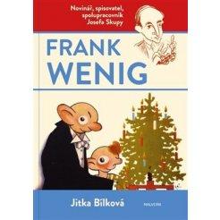 Frank Wenig - novinář, spisovatel, spolupracovník Josefa Skupy