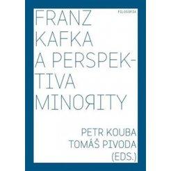 Franz Kafka a perspektiva minority