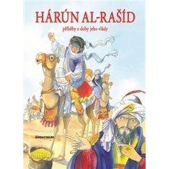 Hárún-al-Rašíd - Příběhy z doby jeho vlády