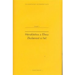 Hérakleitos z Efesu: Zkušenost a řeč