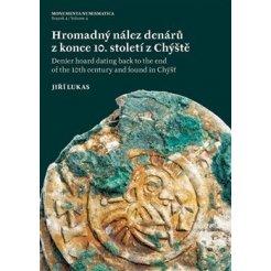 Hromadný nález denárů z konce 10. století z Chýště / Denier hoard dating back to the end of the 10th century and foundin Chýšť