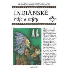 Indiánské báje a mýty