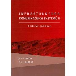 Infrastruktura komunikačních systémů II. Kritické aplikace