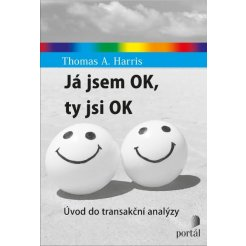 Já jsem OK, ty jsi OK - Úvod do transakční analýzy