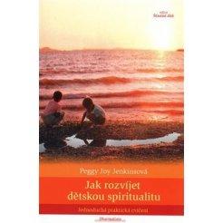 Jak rozvíjet dětskou spiritualitu
