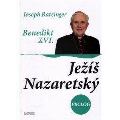 Ježíš Nazaretský Prolog