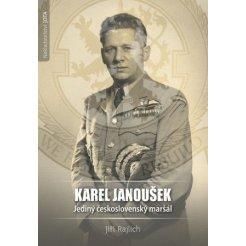 Karel Janoušek - Jediný československý maršál