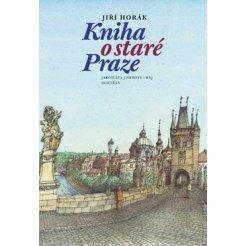 Kniha o staré Praze (4. vydání)